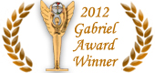 Wins 2012 Gabriel Award for Best Religious Television Program in National Release